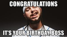 Congratulations its your birthday boss - Happy birthday images For Boss Memes Happy Birthday Boss, Happy Birthday Pictures, It's Your Birthday, Special Day, Congratulations, Memes, Frases, Happy Birthday Images, Meme