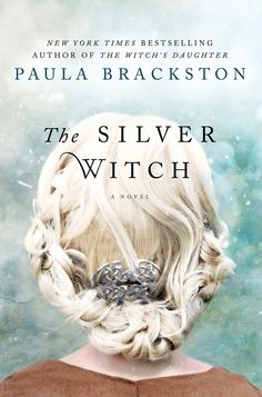 the silver witch - paula brackstone