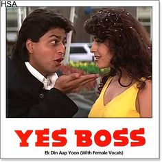 http://hindisingalong.com/ek-din-aap-yoon-with-female-vocals-yes-boss.html  Name of Song - Ek Din Aap Yoon (With Female Vocals)Album/Movie Name - Yes BossName Of Singer(s) - Kumar Sanu, Alka YagnikReleased in Year - 1997Music Director of Movie - Jatin-LalitMovie Cast - Shahrukh...