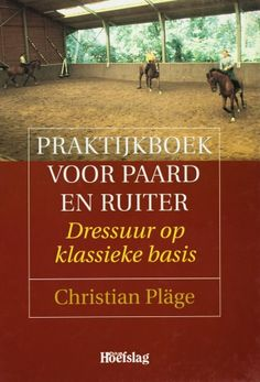 Praktijkboek voor paard en ruiter - Christian Pläge