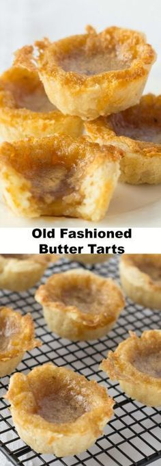 Indulge in some good Old Fashioned Butter Tarts. A Canadian classic dessert recipe with sweet, slightly runny filling and flaky melt in your mouth pastry. (Old Fashioned Sweet Recipes) Brownie Desserts, Mini Desserts, Classic Desserts, Just Desserts, Delicious Desserts, Cinnamon Desserts, Dessert Tarts Mini, Mini Fruit Tarts, Tart Recipes