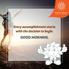 Every Accomplishments Starts With The Decision To Begin. Good Morning! #SunnysWorld #Pune #Resort #Entertainment #MotivationalMorning