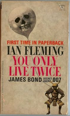 You only live twice James #Bond Ian #Fleming #007