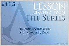 Assassin's Creed Life Lessons — (submitted by spellcastergirl)