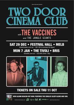Two Door Cinema Club - dang what a lineup