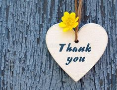 Thank You Or Thanks Greeting Card With Yellow Flower And Decorative White Heart On Blue Background.International Thank You Day. Stock Image - Image of gift, decor: 168704967 Thank You Wishes, Thank You Quotes, Thank You Cards, Thank You Images, Images And Words, Congratulations Images, Thank You Flowers, Birthday Wishes Messages, Thank You Greetings