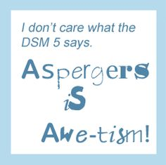 autism aspergers compare contrast The current consensus is that asperger's syndrome and autism are one and the same, the difference between the two being a matter of degree asperger's.
