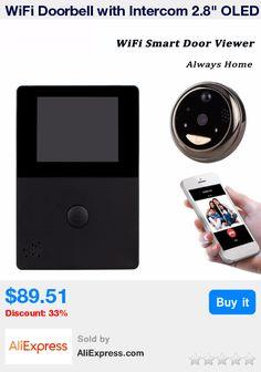 """WiFi Doorbell with Intercom 2.8"""" OLED HD Screen Monitor Door Viewer Front Door Peephole Camera WIFI Door Bell F1397A * Pub Date: 11:39 Jun 29 2017"""