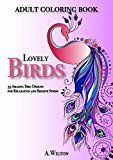 Free Kindle Book -   Lovely Birds: 33 Amazing Bird Designs for Relaxation and Relieve Stress