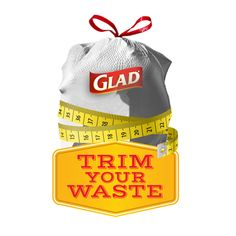 Trim Your Waste and win!  Hey, check out this great promotion that helps you trim your waste and gives you chances to win.  http://www.glad.com/user/register/?shareid=94e945f53cd92f059c89b61e2a4b1323