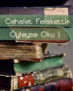 Okumak hayattir