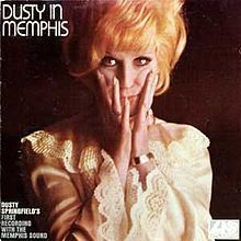 Dusty Springfield - Dusty In Memphis (If you don't like 'Son of a Preacher Man' there is something wrong with you)