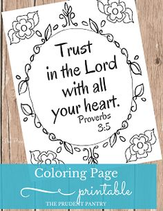 Trust in the Lord with all your heart. Get the free scripture coloring page here.