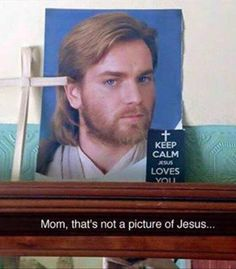Funny Snapchats~ Picture of stars wars young obi wan, on mantle, that's not jesus mom