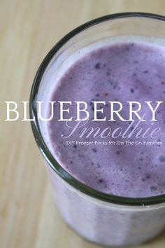 Make a Blueberry Smoothie Pack for Your Freezer!