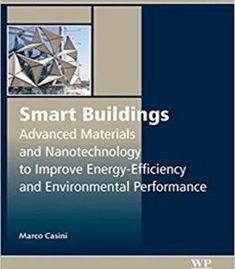 Smart Buildings: Advanced Materials And Nanotechnology To Improve Energy-Efficiency And Environmental Performance PDF