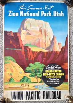 SOLD! 1935 Union Pacific Railroad Original Vintage Travel Posters ZION NATIONAL PARK UTAH