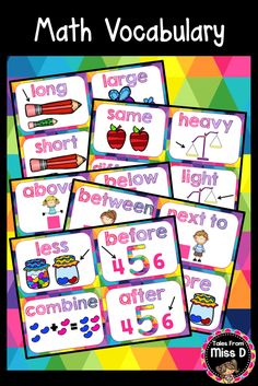 Help remind students about key words in Math. A great addition to any classroom. Vocabulary covered; long, short, large, small, same, different, heavy, light, above, below, beside, between, in front, next to, more, less, combine, before and after. © Tales From Miss D