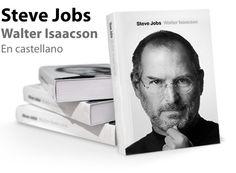Steve Jobs (biografía). Por Walter Isaacson http://www.codesyntax.com/es/blog/steve-jobs-y-el-cruce-entre-cultura-y-tecnologia/newsitem_view