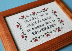 Darling I'm a Nightmare Dressed Like a Daydream - Taylor Swift Blank Space inspired cross stitch  by RoryAndRosy