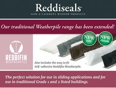 Reddifin provides extra draught resistance and the rigid base is compatible with all our plastic carriers and is suitable for use with our range of timber and plastic parting beads  www.reddiseals.com/product/reddifin-weatherpile/
