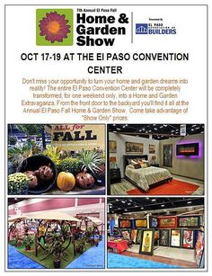 Don't miss the El Paso Spring/Fall Home & Garden Expo, taking place October 17-19 at the El Paso Convention Center!   It's the perfect opportunity to turn your home and garden dreams into reality! || #garden #gardening