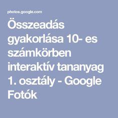 Összeadás gyakorlása 10- es számkörben interaktív tananyag 1. osztály - Google Fotók