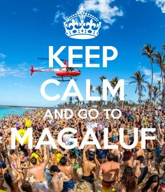 KEEP CALM AND GO TO MAGALUF . Another original poster design created with the Keep Calm-o-matic. Buy this design or create your own original Keep Calm design now. Magaluf Party, Mottos To Live By, Places To Travel, Places To Visit, We Broke Up, Eurotrip, Holiday Festival, Summer Of Love, Life Goals