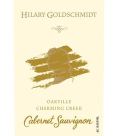 Hilary Goldschmidt Charming Creek Cabernet Sauvignon Oakville 2011