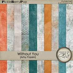 Without You - Artsy Papers  By Created by Jill