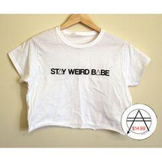 Stay Weird Babe Crop by AlwaysAgain, $14.99