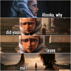 Why did she have to leave!!! She was one of my favorite jedi