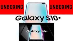 Samsung Galaxy S10+ Unboxing - First Look at the Galaxy S10+