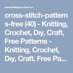 cross-stitch-patterns-free (40) - Knitting, Crochet, Dıy, Craft, Free Patterns - Knitting, Crochet, Dıy, Craft, Free Patterns