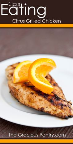 Ad: Clean Eating Citrus Grilled Chicken #cleaneating #cleaneatingrecipes #eatclean #chickenrecipes