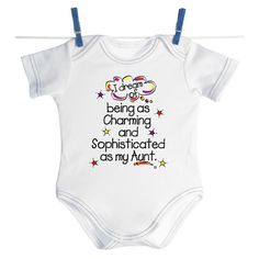 Charming Aunt Baby Onesie. Yup future neice or nephew shall have this