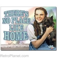 There's No Place Like Home Sign 12