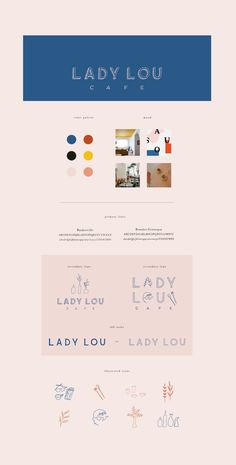 Branding: Lady Lou / Cafe Concept — Chez Núñez - Lady Lou Brand Identity Guide We're Brand Identity lovers here. Are you an aspiring graphic desi - Web Design, Design Logo, Brand Identity Design, Graphic Design Branding, Layout Design, Brand Design, Design Typography, Logo Typo, Logo Branding