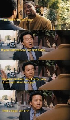 Rush Hour! Great, great movie haha