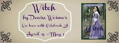"Debbie's Dusty Deliberations : ""Witch"" by Denise Weimer Book Tour and GiveAway"