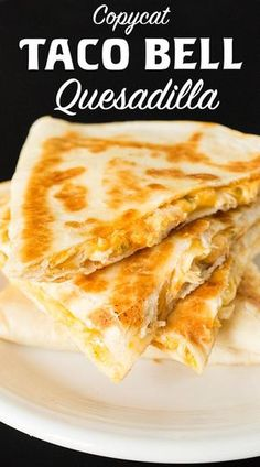 Make a Taco Bell Quesadilla at home with this copycat recipe. Copycat Taco Bell Quesadilla - Make Taco Bell's Chicken Quesadilla at home with this easy recipe. Copycat Recipes, Beef Recipes, Mexican Food Recipes, Vegan Recipes, Cooking Recipes, Taco Bell Recipes, Chicken Recipes, Cooking Fish, Cooking Steak