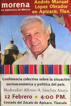 #ElCensorWeb Este jueves AMLO estará en Apizaco en Conferencia Colectiva