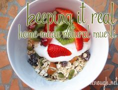 Home-made Natural Muesli. Yum and without the added sugar. Muesli, Acai Bowl, Food And Drink, Sugar, Homemade, Natural, Breakfast, Recipes, Acai Berry Bowl