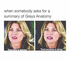 My favourite show of the moment is definitely greys anatomy. I thought this quote was hilarious as it describes the show perfectly