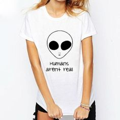 Summer Women Hipster Funny Aliens Graphic Tee Humans Aren't Real Printed T Shirts
