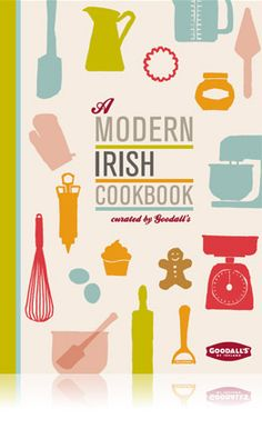 ♥ A Modern Irish Cook Book