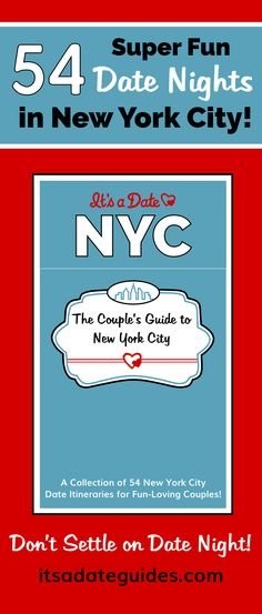Get a FREE NYC Date Ideas Itinerary and check out the Couple's Guide to New York City! #NewYorkCity