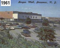 Paramus, NJ on Pinterest! The 'old' Bergen Mall! Repinned to mybergen.com Presents Bergen County!