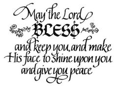 Mat the Lord bless you...