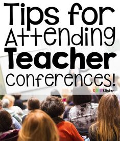 Tips for Attending a